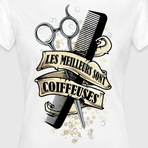 coiffeuses 2 Tee shirts - T-shirt Femme