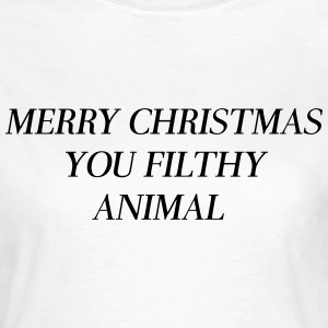 Merry Christmas you filthy animal T-Shirts - Women's T-Shirt