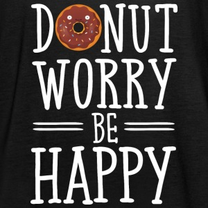 Donut Worry Be Happy Tops - Frauen Tank Top von Bella