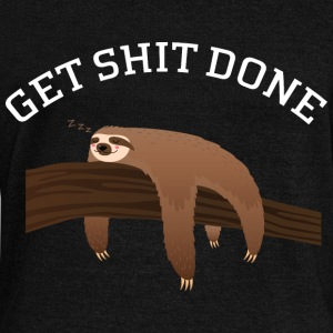 Get Shit Done - Lazy Sloth Hoodies & Sweatshirts - Women's Boat Neck Long Sleeve Top