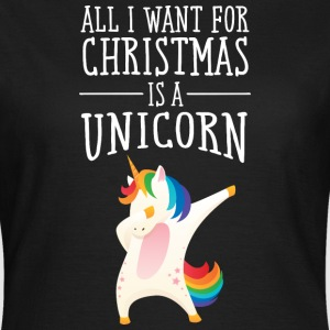 All I Want For Christmas Is A Unicorn T-shirts - Dame-T-shirt