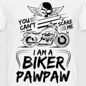 You Cant Scare Me I am Biker Pawpaw T-Shirts - Men's T-Shirt