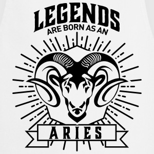 legends are born as an Aries Widder Sternzeichen Kookschorten - Keukenschort