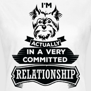 I Am Yorkshire Terrier Actually In A Very Commite T-Shirts - Women's T-Shirt