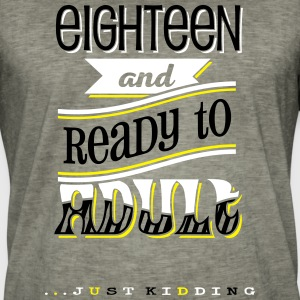 Eighteen and ready to adult j.k. - 3C T-Shirts - Männer Vintage T-Shirt