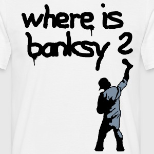 where is banksy T-Shirts - Männer T-Shirt