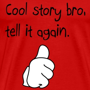 Cool story bro duim up T-shirts - Mannen Premium T-shirt