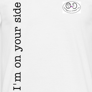 I'm on your side - Men's T-Shirt