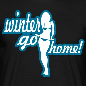 winter go home T-Shirts - Männer T-Shirt