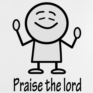 praise the lord Accessories - Baby T-Shirt