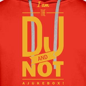 Spruch: I´m the DJ Tee shirts - Sweat-shirt à capuche Premium pour hommes