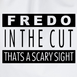 Fredo in the cut that's a scary sight T-Shirts - Drawstring Bag