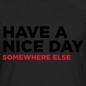 Olive Have A Nice Day 2 (2c) Women's T-Shirts - Men's Premium Longsleeve Shirt