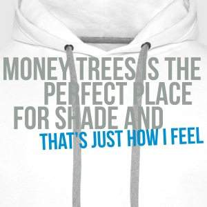 money trees is the perfect place for shade Tee shirts - Sweat-shirt à capuche Premium pour hommes