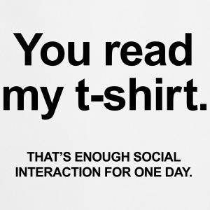 You Read My T-Shirt Shirts - Keukenschort