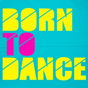 born to dance Accessories - Babyhue
