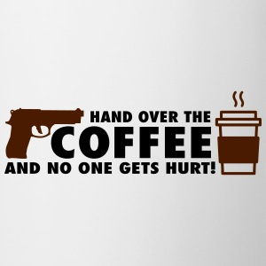 Hand over the coffee and no one gets hurt! T-shirts - Kop/krus
