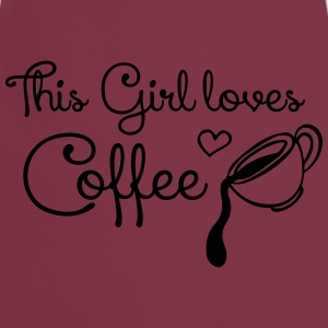 This girl loves Coffee T-Shirts - Cooking Apron