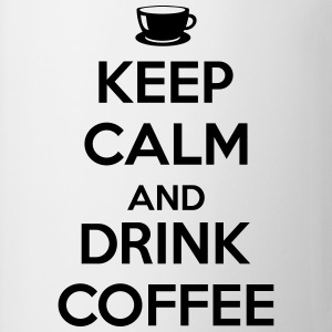 Keep calm and drink coffee T-shirts - Kop/krus