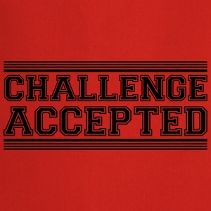 Challenge Accepted Design T-Shirts - Cooking Apron