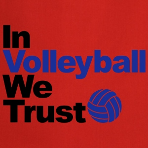 In Volleyball we trust Sweat-shirts - Tablier de cuisine