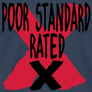 POOR STANDARD RATED X Tops - Men's Premium T-Shirt