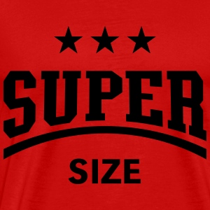 Super Size, Women's Tank Top - Men's Premium T-Shirt
