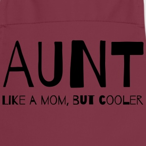 Aunt Like a Mom But Cooler T-Shirts - Cooking Apron