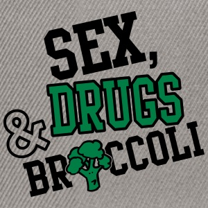Sex, Drugs & Broccoli T-Shirts - Snapback Cap