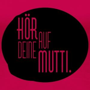 suchbegriff 39 mutti lustig 39 t shirts online bestellen. Black Bedroom Furniture Sets. Home Design Ideas