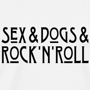 Sex and Dogs and Rock'n'Roll Baby Bodysuits - Men's Premium T-Shirt
