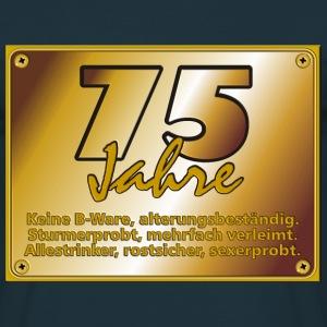 suchbegriff 39 75 geburtstag 39 t shirts online bestellen. Black Bedroom Furniture Sets. Home Design Ideas