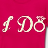 I Do T-Shirts - Women's T-Shirt