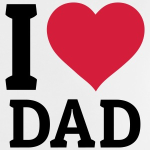 I love Dad Accessoires - Baby T-Shirt