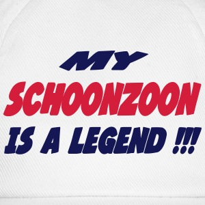 My schoonzoon is a legend !!! T-shirts - Baseballcap