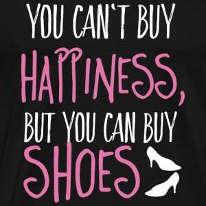 Cant buy happiness, but shoes Tops - Männer Premium T-Shirt