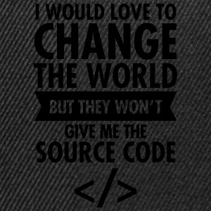 I Would Love To Change The World... T-Shirts - Snapback Cap