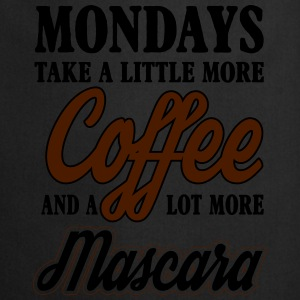 mondays take more coffe and mascara Toppar - Förkläde