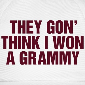 They gon' think I won a Grammy Bluzy - Czapka z daszkiem