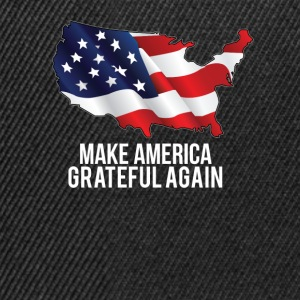 Make America Grateful Again  T-Shirts - Snapback Cap