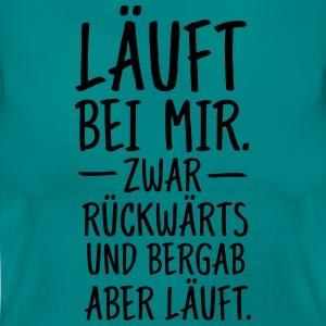 suchbegriff 39 l uft zwar r ckw rts und bergab aber l uft 39 t shirts online bestellen spreadshirt. Black Bedroom Furniture Sets. Home Design Ideas