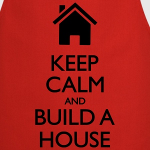 Keep calm and Build a house Tee shirts - Tablier de cuisine