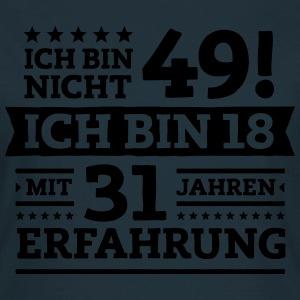 suchbegriff 39 49 geburtstag 39 t shirts online bestellen spreadshirt. Black Bedroom Furniture Sets. Home Design Ideas