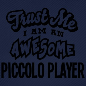 piccolo player trust me i am an awesome - Casquette classique