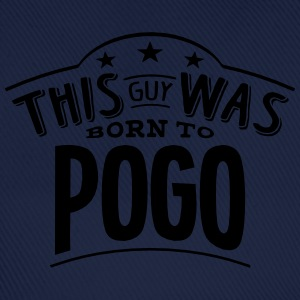 this guy was born to pogo - Casquette classique