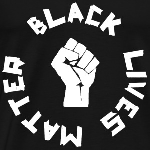 BLACK LIVES MATTER ROUND Tops - Men's Premium T-Shirt