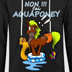 Non!!!j'ai aquaponey - Sweat-shirt à capuche léger unisexe