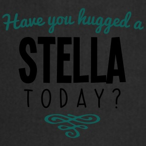 have you hugged a stella name today - Cooking Apron