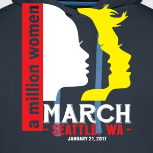 Women' s March Seattle Wa T-Shirts - Men's Premium Hoodie