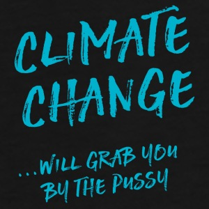 Climate change will grab you by the pussy Bags & Backpacks - Men's Premium T-Shirt
